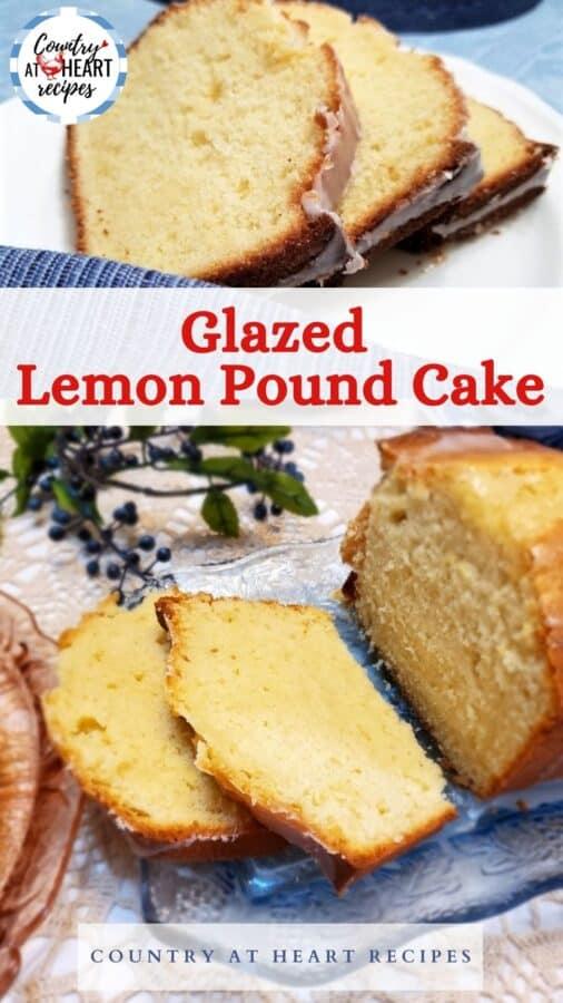 Pinterest Pin - Glazed Lemon Pound Cake