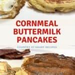 Pinterest Pin - Cornmeal Buttermilk Pancakes